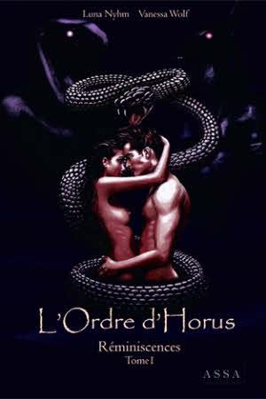 L'Ordre d'Horus, Réminiscences – Tome 1